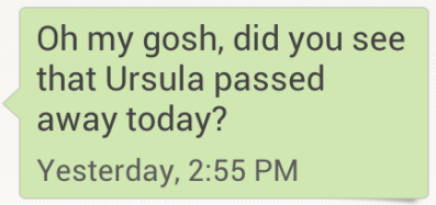 Ursula died text from Steph